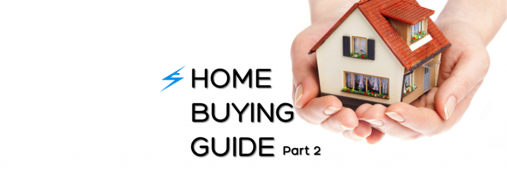 Home Buying Guide - Part 2